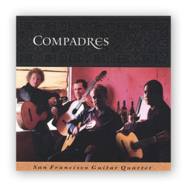 San Francisco Guitar Quartet Compadres