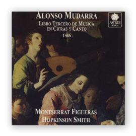 Hopkinson Smith Montserrat Figueras Alonso Mudarra Tres Libros Música
