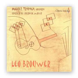 MIguel Trápaga Leo Brouwer