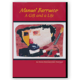 Barrueco, a gift and a life