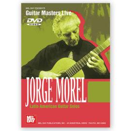 Jorge Morel Latin American Guitar Solos