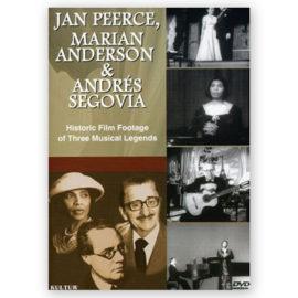 Andrés Segovia Jan Peerce Marian Anderson
