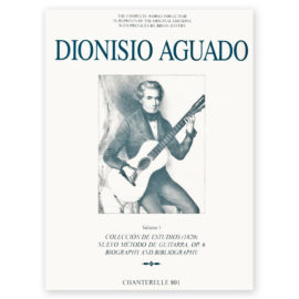 Dionisio Aguado Complete Works Volume 1