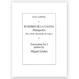 Isaac Albéniz Rumores de la Caleta Miguel Llobet