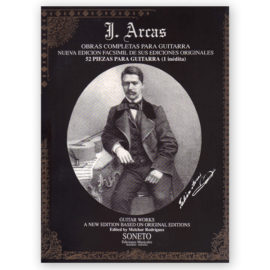 Julián Arcas Complete Guitar Works 52 Pieces for Guitar