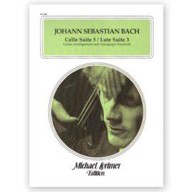 Johann Sebastian Bach Cello Suite 5 Lute Suite 3 Michael Lorimer