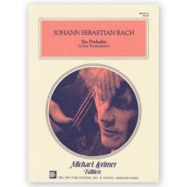 Johann Sebastian Bach Six Preludes Michael Lorimer