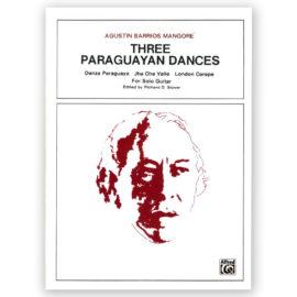 Agustín Barrios Mangore Three Paraguayan Dances