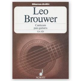 Leo Brouwer Canticum para Guitarra