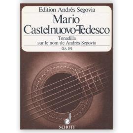 Mario Castelnuovo-Tedesco Tonadilla sur le nom de Andrés Segovia