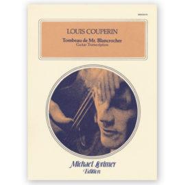 Louis Couperin Le Tombeau de Mr. Blancrocher Michael Lorimer