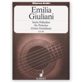 Emilia Giuliani Grant Gustafson Six Preludes