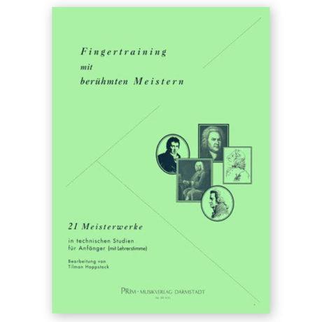 Tilman Hoppstock Finger Practice with Famous Masters