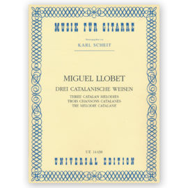 Miguel Llobet Three Catalan Melodies