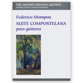 Federico Mompou Suite Compostelana Angelo Gilardino