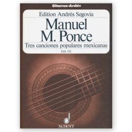 Ponce, Tres Canciones Populares Mexicanas