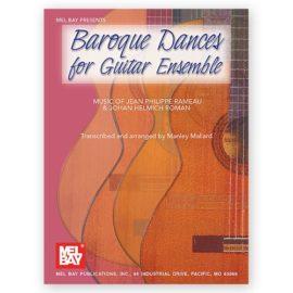 Jean Phillipe Rameau Johan Helmich Roman  Baroque Dances for Guitar Ensemble Manley Mallard
