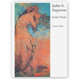 Julio Sagreras Concert Works