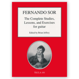 Fernando Sor Brian Jeffery The complete studies lessons and exercises for guitar