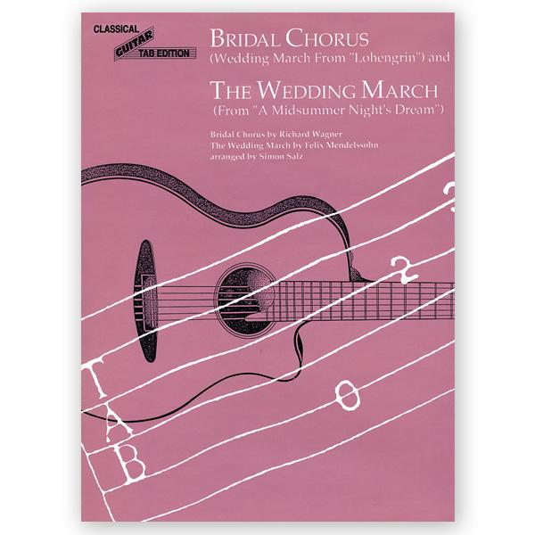 Wedding March / Bridal Chorus TAB. Ed. Salz