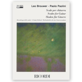 Leo Brouwer - Paolo Paolini - Scales for Guitar