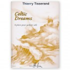 Tisserand, Thierry. Celtic Dreams