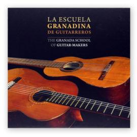 The Granada School of Guitar-Makers