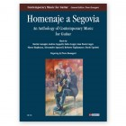 Homenaje a Segovia. An Anthology of Contemporary Music for Guitar