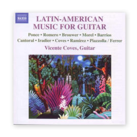 Vicente Coves Latin-American Music for Guitar