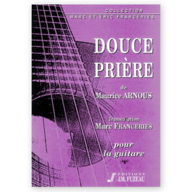 arnous-douce-priere-franceries