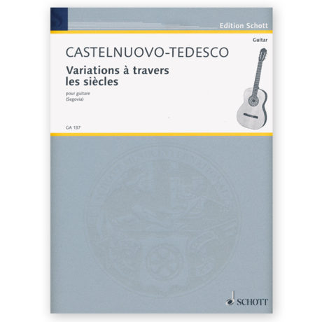 castelnuovo-tedesco-variations-travers-sicles